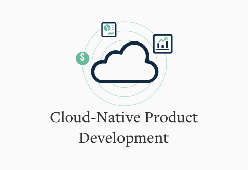 Cloud Native Product Development
